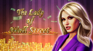The Lady of Wall Street™ Slot Online Gratis